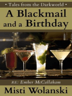 A Blackmail and a Birthday