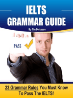 IELTS Grammar Guide: 23 Rules You Must Know To Guarantee Your Success On The IELTS Exam!