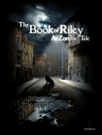 The Book Of Riley ~ A Zombie Tale