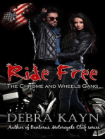 Ride Free (The Chromes and Wheels Gang)