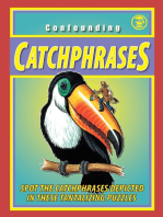 Confounding Catchphrases