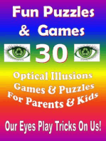 Fun Puzzles & Games - 30 Optical Illusions Games & Puzzles for Parents & Kids