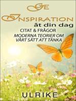 Ge inspiration till din dag