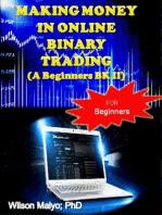 Making Money In Online Binary Trading (A Beginners Bk II)