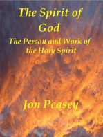 The Spirit of God The Person and Work of the Holy Spirit