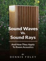 Sound Waves Vs Sound Rays And How They Apply To Room Acoustics