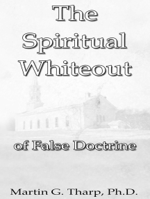 The Spiritual Whiteout of False Doctrine