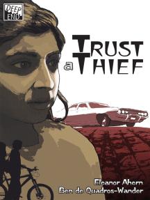 Trust a Thief