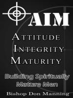 AIM-Attitude, Integrity, Maturity
