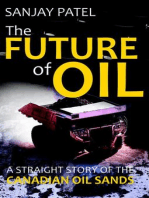 The FUTURE of OIL (A straight story of Canadian Oil Sands)