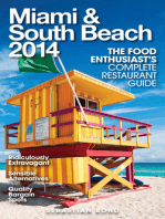 Miami & South Beach 2014 (The Food Enthusiast's Complete Restaurant Guide)