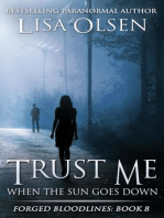 Trust Me When the Sun Goes Down (Forged Bloodlines, #8)