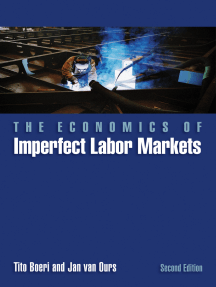 The Economics of Imperfect Labor Markets: Second Edition