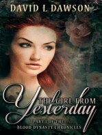 The Girl From Yesterday (The Blood Dynasty Chronicles, #1)