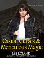 Casual Curses & Meticulous Magic