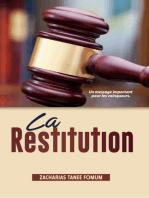 La Restitution