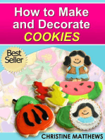 How to Make and Decorate Cookies