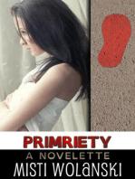 PRIMpriety (Overhill)