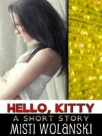 Hello, Kitty (Overhill)