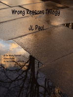 Wrong Reasons Trilogy