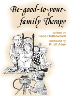 Be-good-to-your-family Therapy