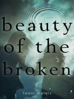 Beauty of the Broken