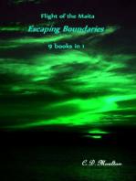 Flight of the Maita. Escaping Boundares Collector's Edition
