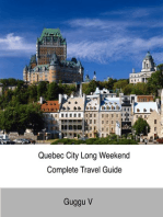 Quebec City Long Weekend Complete Travel Guide