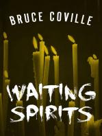 Waiting Spirits