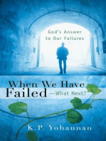 When We Have Failed-What Next?