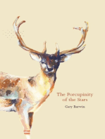 Porcupinity of the Stars, The