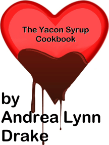 The Yacon Syrup Cookbook
