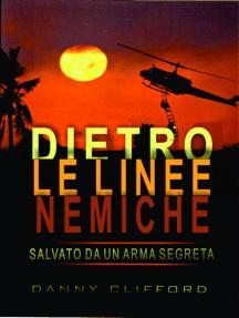 Dietro le linee nemiche Salvato da un'arma segreta: Italian