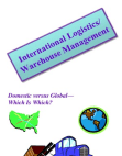 International Logistics and Warehouse Management
