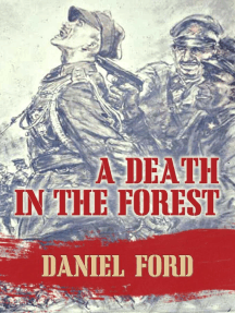 A Death in the Forest: The U.S. Congress Investigates the Murder of 22,000 Polish Prisoners of War in the Katyn Massacres of 1940 - Was Stalin or Hitler Guilty?