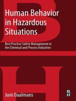 Human Behavior in Hazardous Situations