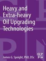 Heavy and Extra-heavy Oil Upgrading Technologies