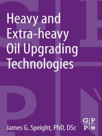 Heavy and Extra-heavy Oil Upgrading Technologies