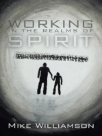 Working in the Realms of Spirit