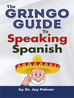 Gringo Guide to Speaking Spanish