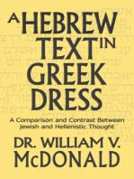 A Hebrew Text in Greek Dress