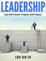 Leadership: Lead with Passion. Progress with Purpose.