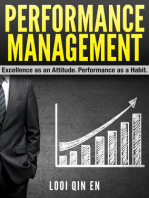 Performance Management: Excellence as an Attitude. Performance as a Habit.