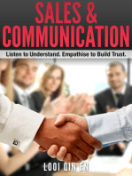 Sales & Communication: Listen to Understand. Empathise to Build Trust.
