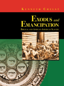 Exodus and Emancipation: Biblical and African-American Slavery