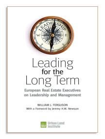 Leading for the Long Term: European Real Estate Executives on Leadership and Management