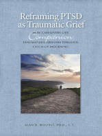 Reframing PTSD as Traumatic Grief