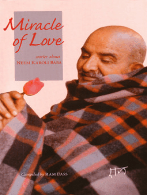 Miracle of Love by Ram Dass - Read Online