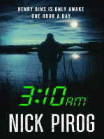 3:10 a.m. & 3:21 a.m. (Henry Bins 2 & 3)