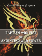 Baptism with Fire or Anointing with Power